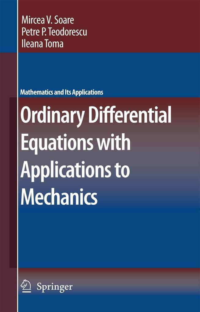 Ordinary Differential Equations with Applications to Mechanics als Buch (gebunden)