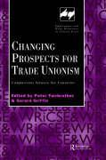 Changing Prospects for Trade Unionism