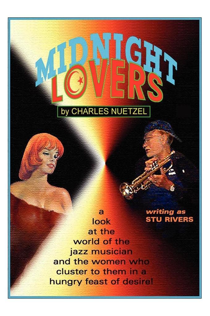Midnight Lovers als Taschenbuch von Charles Nue...