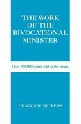 The Work of the Bivocational Minister