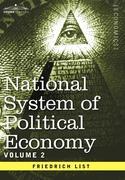 National System of Political Economy - Volume 2