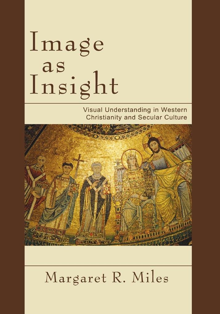 Image as Insight als Taschenbuch von Margaret R...