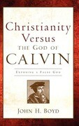 Christianity Versus the God of Calvin