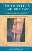 Encounters with the Middle East: True Stories of People and Culture That Help You Understand the Region