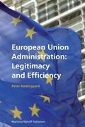 European Union Administration: Legitimacy and Efficiency