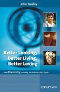 Better Looking, Better Living, Better Loving