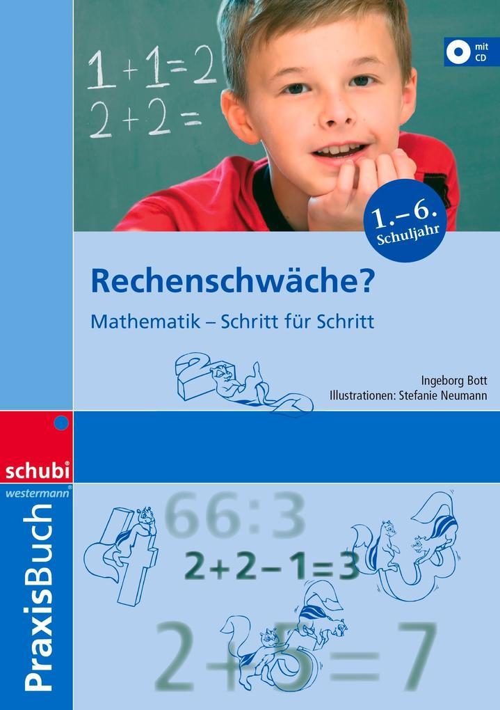 Rechenschwäche? Praxisbuch als Buch von Ingebor...
