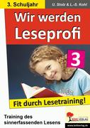 Wir werden Leseprofi - Fit durch Lesetraining! 3. Schuljahr