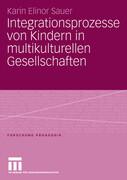 Integrationsprozesse von Kindern in multikulturellen Gesellschaften