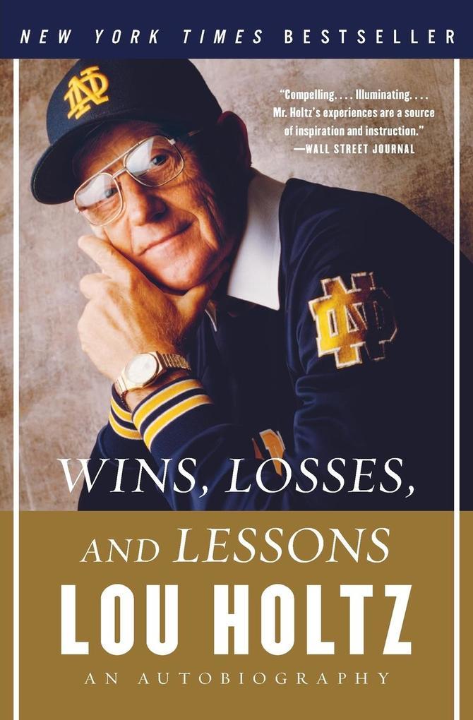 Wins, Losses, and Lessons als Taschenbuch von L...