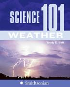 Science 101: Weather