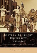 Eastern Kentucky University: 1957-2006