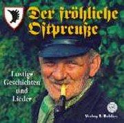 Der fröhliche Ostpreuße. CD