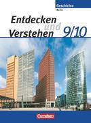 Entdecken und Verstehen - Sekundarstufe I - Berlin - Neubearbeitung. 9./10. Schuljahr - Von der Reichsgründung bis zur Gegenwart
