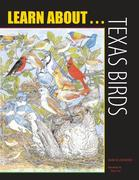 Learn About... Texas Birds: A Learning and Activity Book