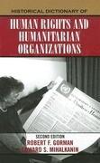 Historical Dictionary of Human Rights and Humanitarian Organizations