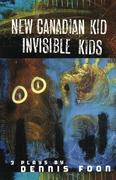 New Canadian Kid/Invisible Kid