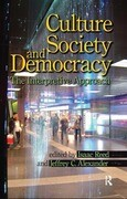 Culture, Society, and Democracy: The Interpretive Approach