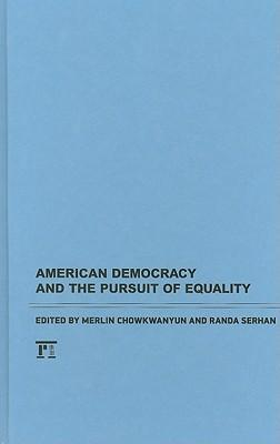 American Democracy and the Pursuit of Equality als Buch (gebunden)