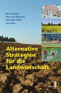 Alternative Strategien für die Landwirtschaft a...