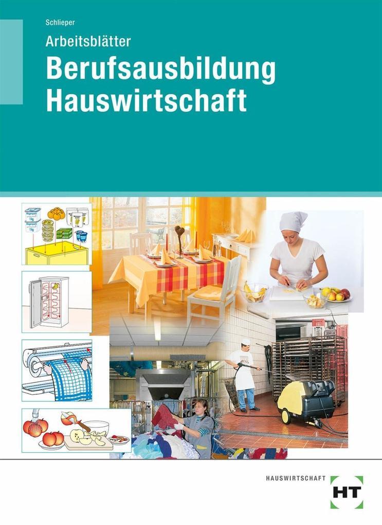 Berufsausbildung Hauswirtschaft. Arbeitsblätter...