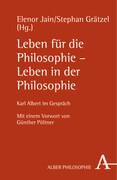 Leben für die Philosophie - Leben in der Philosophie