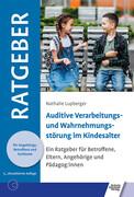 Auditive Verarbeitungs- und Wahrnehmungsstörung im Kindesalter