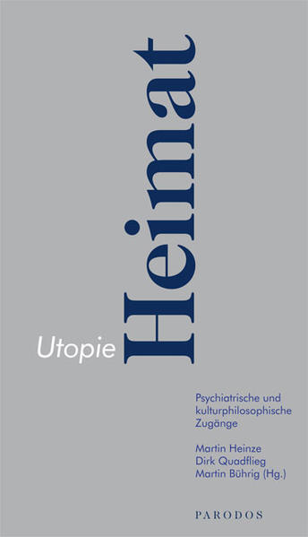 Utopie Heimat als Buch von