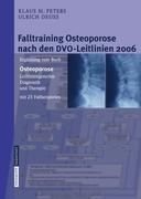 Falltraining Osteoporose nach den DVO-Leitlinien 2006