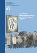 Geschichte operativer Verfahren an den Bewegungsorganen