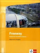 Freeway Allgemeine Ausgabe. Schülerbuch. Englisch für berufliche Schulen