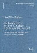'Die Kommunistin mit den 40 Kleidern'. Ingi Aflatun (1924-1989)