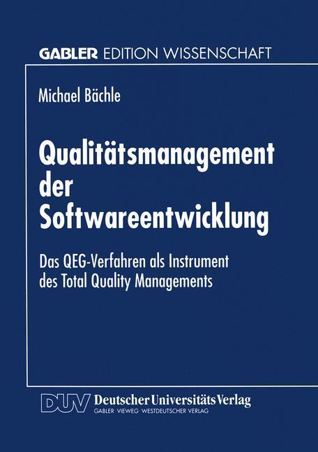 Qualitätsmanagement der Softwareentwicklung als...