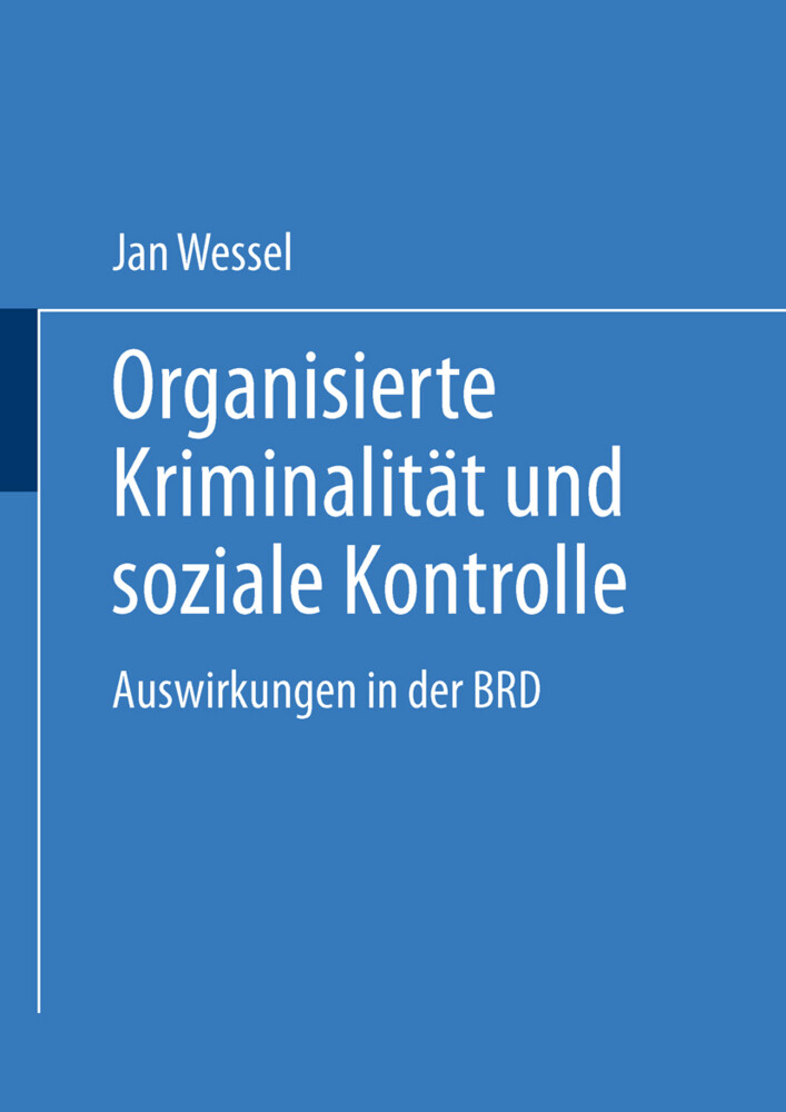 Organisierte Kriminalität und soziale Kontrolle...
