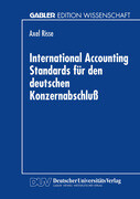 International Accounting Standards für den deutschen Konzernabschluß