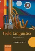 Field Linguistics: A Beginner's Guide