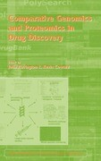 Comparative Genomics and Proteomics in Drug Discovery: Vol 58