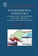 Environmental Hydraulics: Hydrodynamic and Pollutant Transport Models of Lakes and Coastal Waters