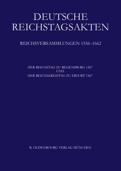 Der Reichstag zu Regensburg 1567 und Der Reichs...