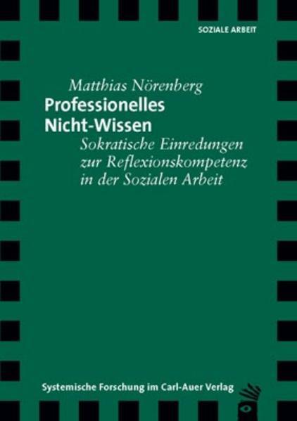 Professionelles Nicht-Wissen als Buch von Matth...