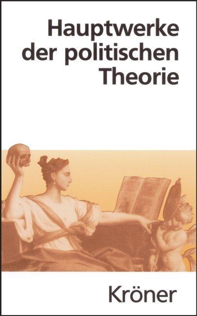 Hauptwerke der politischen Theorie als Buch von