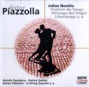 Adios Noninos/Histoire Du Tango/+