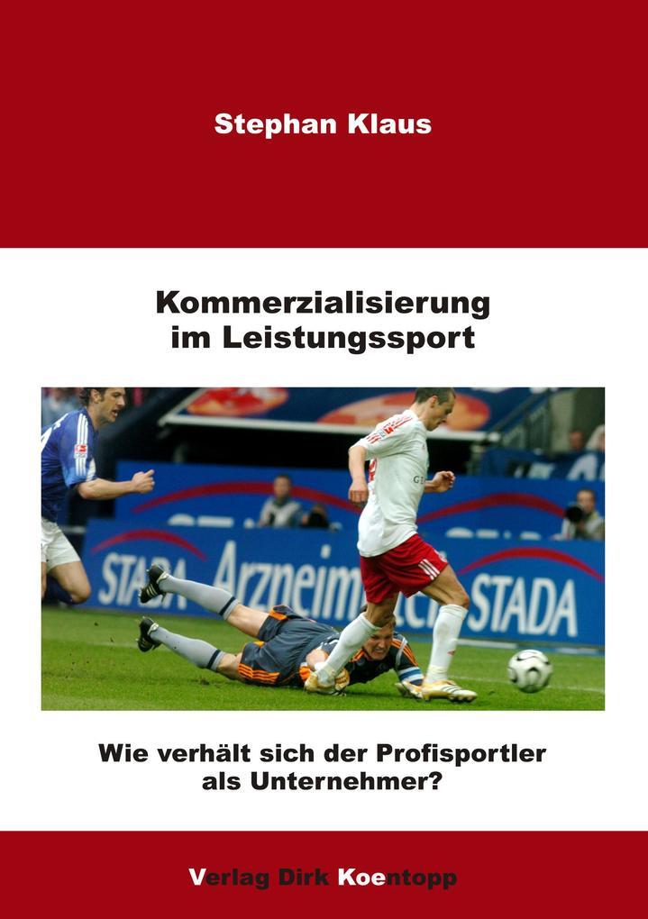Kommerzialisierung im Leistungssport als Buch v...