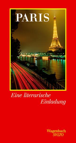 Paris. Eine literarische Einladung als Buch von