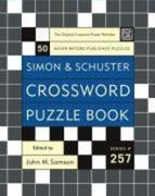 Simon and Schuster Crossword Puzzle Book #257: The Original Crossword Puzzle Publisher