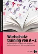 Wortschatztraining von A bis Z (5. und 6. Klasse)