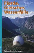 Fjorde, Gletscher, Wasserfälle