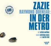 Zazie in der Metro, 2 Audio-CDs