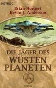 Wüstenplanet-Zyklus 7. Die Jäger des Wüstenplaneten