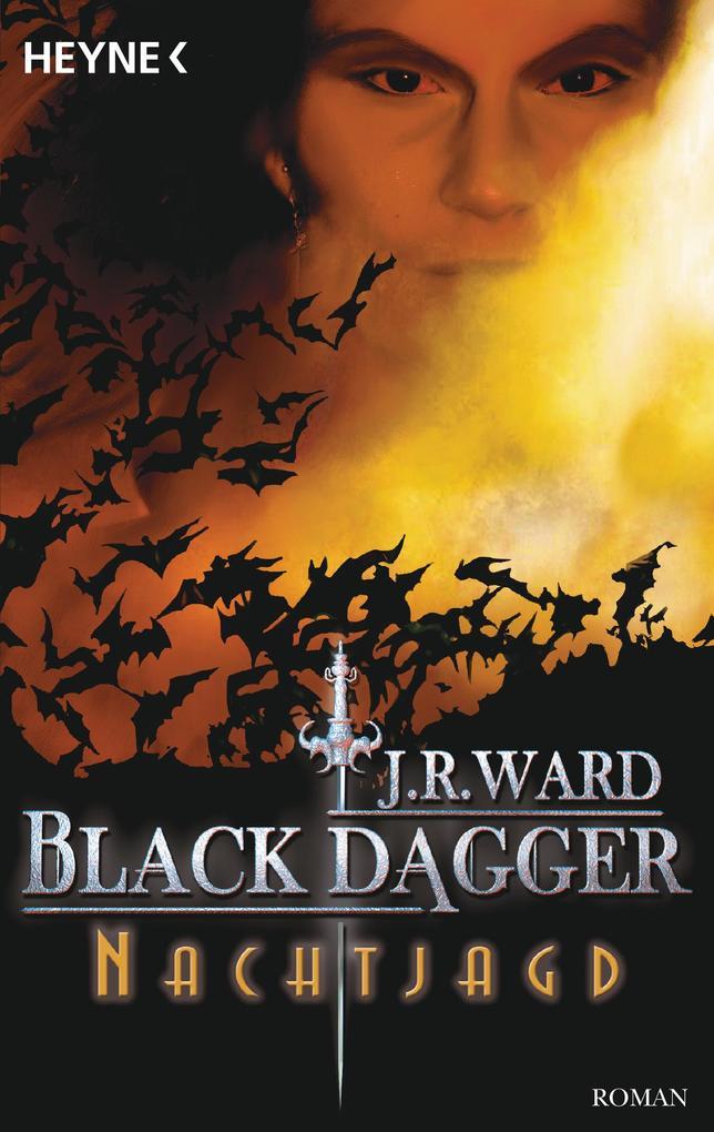 Black Dagger 01. Nachtjagd als Taschenbuch